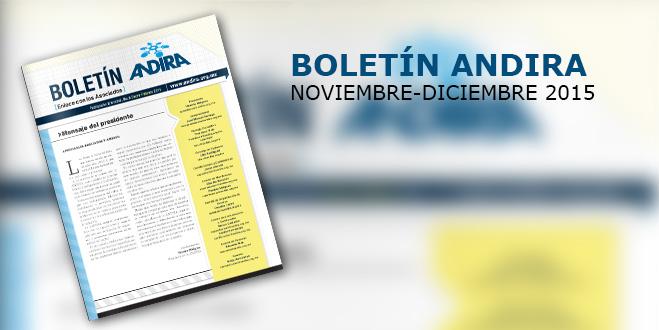 Boletín ANDIRA Noviembre-Diciembre 2015